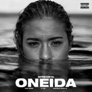 DJ Speedsta - Oneida Ft. Una Rams, C-Tea & Buffalo Soulja